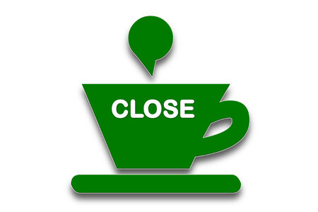 presage: picture show Coffee cup symbol with the word close  Stock Photo