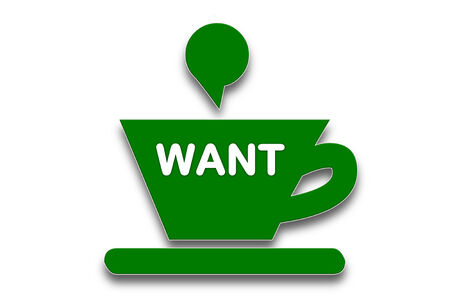 presage: picture show Coffee cup symbol with the word want
