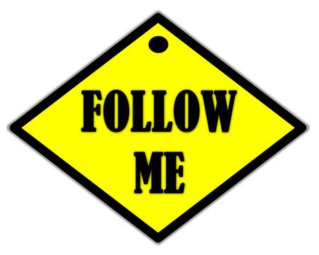 follow me: the yellow label of follow me Stock Photo