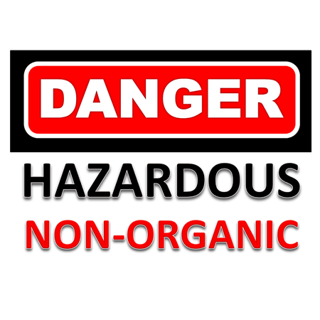 Signs of danger to be aware of non-organic