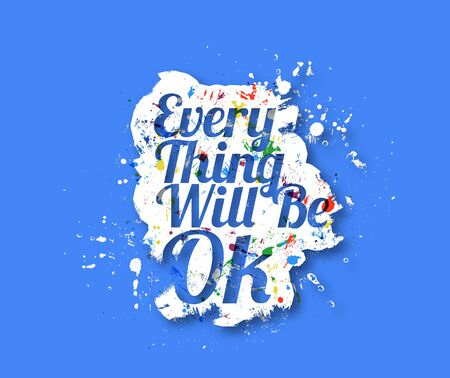 Everything will be ok Text Design, Vector element. Vector Illustration