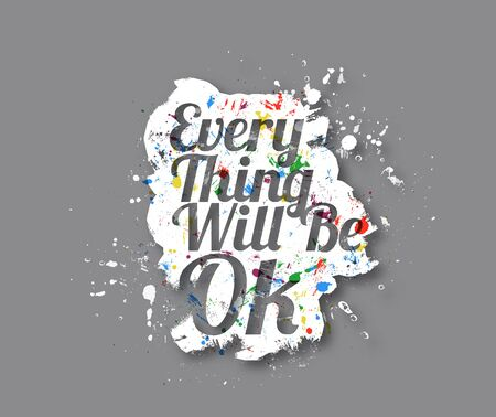 reassurance: Everything will be ok Text Design, Vector element.