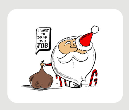 Santa Claus Cartoon Character thinking bubble - i want to drop this job. Greeting Christmas card Vector Illustration