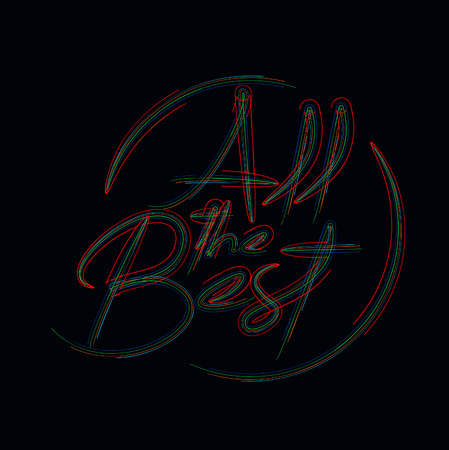 All the Best Calligraphic 3d Color line art ( RGB ) vector illustration.