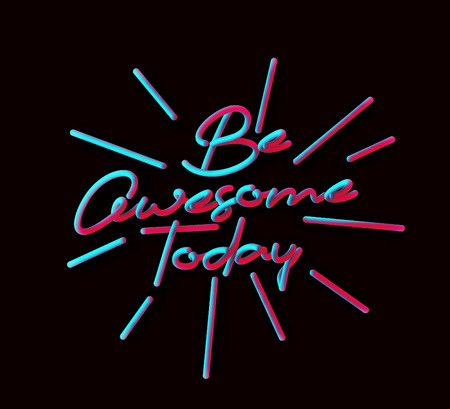 Be Awesome Today Calligraphic 3d Pipe Style Text Vector illustration Design.