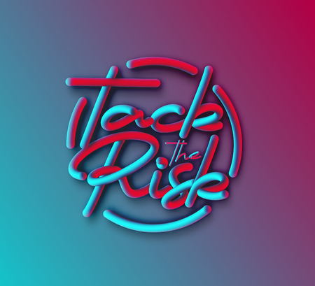 Tack The Risk Calligraphic 3d Pipe Style Text Vector illustration Design Çizim