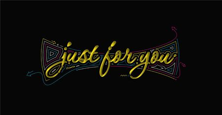 Just for you Calligraphic 3d Style Text Vector illustration Design. Ilustración de vector