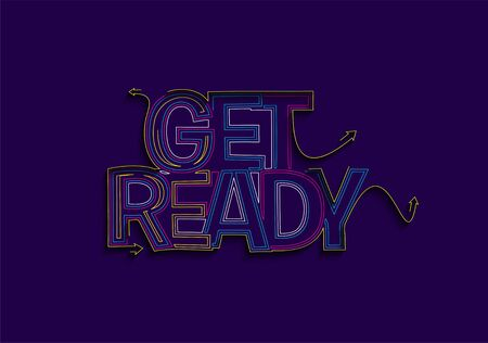 Get Ready Text made of flat line vector design element.