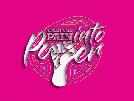 Trun the Pain into Power Calligraphic line art Text shopping poster vector illustration Design.
