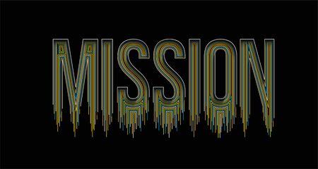 Mission Calligraphic line art Text banner poster vector illustration Design.