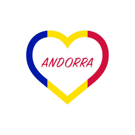 Andorra flag in heart. I love my country. sign. Stock vector illustration isolated on white background.