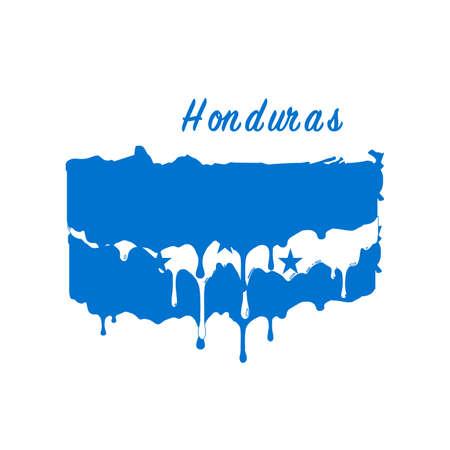 Painted Honduras flag, Honduras flag paint drips. Stock vector illustration isolated on white background