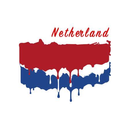 Painted Netherland flag, Netherland flag paint drips. Stock vector illustration isolated on white background