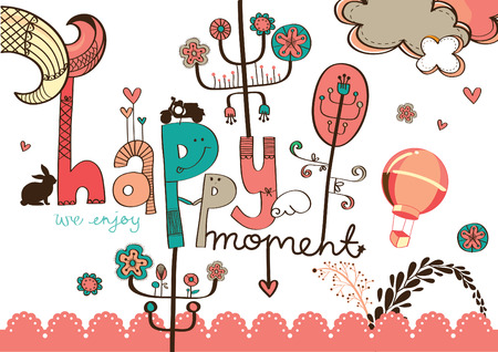 happy moment: colorful flower drawing with cute wording happy moment Illustration