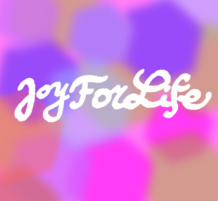 Joy For Life on coloured background. Hand drawn design elements. Logo.