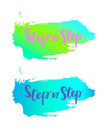 Sign Step by Step for your website design, icon, poster. Hand drawn design elements. Vector illustration. Illustration