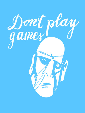 Sign Do not play games and image of face, icon for your web, label, icon, dynamic design. Hand drawn design elements. Vector illustration.