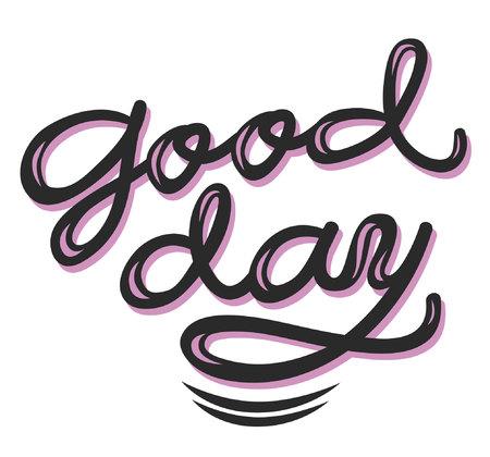 Kalligraphiezeichen Guten Tag, Symbol für Ihr Web, Etikett, Symbol, dynamisches Design. Handgezeichnete Kunstelemente. Vektor-Illustration. Vektorgrafik