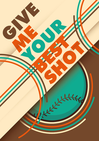 outfield: Illustrated baseball poster design with slogan. Illustration