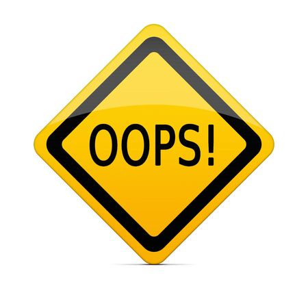 oops: OOPS sign on white with clipping path