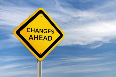 CHANGES AHEAD road sign against  blue sky Stock Photo - 10828252