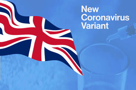 The announcement of the new coronavirus variant with the waving British flag. Health and medicine. Global pandemic