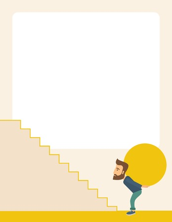 buisnessman: A buisnessman sacrifice in carrying a big ball going up to reach the goal. A Contemporary style with pastel palette, soft beige tinted background. Vector flat design illustration. Vertical layout with text space on top part
