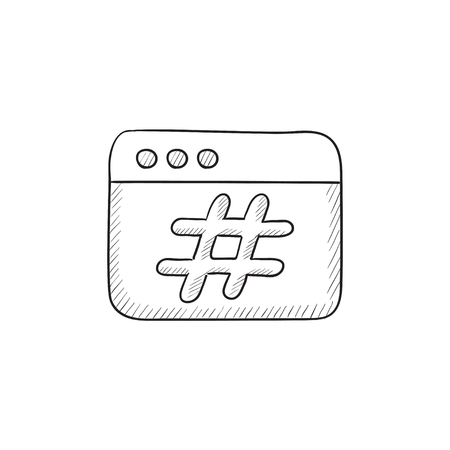 microblogging: Browser window with hashtag vector sketch icon isolated on background. Hand drawn Browser window with hashtag icon. Browser window with hashtag sketch icon for infographic, website or app. Illustration