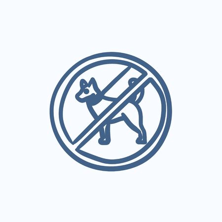 entrance is forbidden: No dog sign vector sketch icon isolated on background. Hand drawn No dog sign icon. No dog sign sketch icon for infographic, website or app.