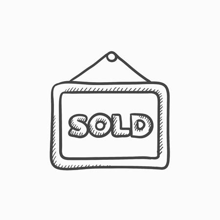 placard: Sold placard vector sketch icon isolated on background. Hand drawn Sold placard icon. Sold placard sketch icon for infographic, website or app.