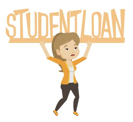 student loan: Young woman holding heavy sign of student loan. Tired woman carrying heavy sign - student loan. Concept of the high cost of student loan. Vector flat design illustration isolated on white background.