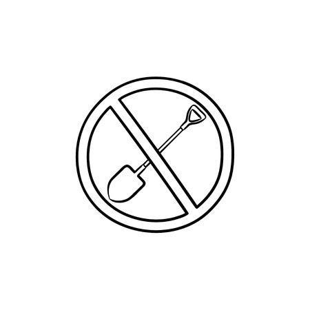 No shovelling stop sign hand drawn outline doodle icon. No digging allowed vector sketch illustration for print, web, mobile and infographics isolated on white background.