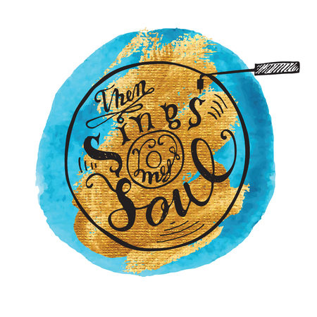 Hand drawing lettering quote then my soul sings. Vector illustration Calligraphy Illustration