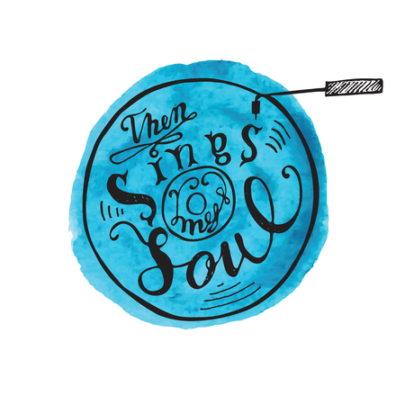 sings: Hand drawing lettering quote then my soul sings. Vector illustration Calligraphy Illustration