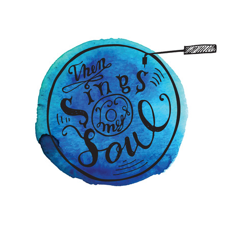 Hand drawing lettering quote then my soul sings. Vector illustration Calligraphy
