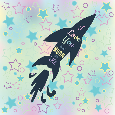 Valentine card modern romantic background gentle color. I love you to the moon and back. Element design for a poster, postcards, t-shirt, save the date cards, texture space, drawn rocket, stars.