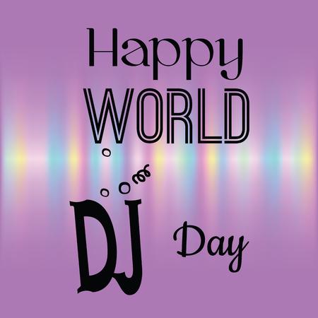Holiday greetings illustration World Day DJ. Vector illustration for you. Modern fashion trend design.