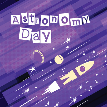 Astronomy day Greeting card for the holiday. Vector format Illustration