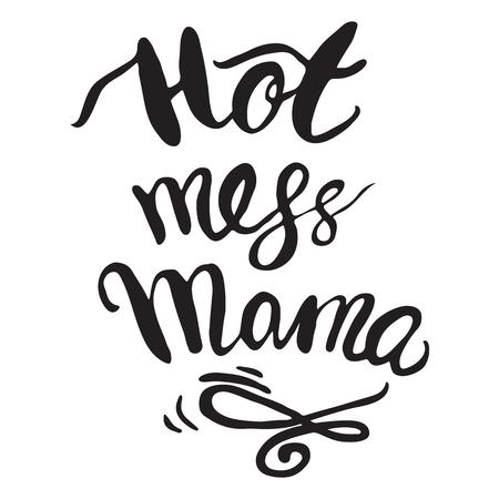 Vector Greeting Card For Gift Tag Decor Hot mess Mama Vector Illustration
