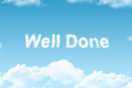 well done - cloud word on blue sky