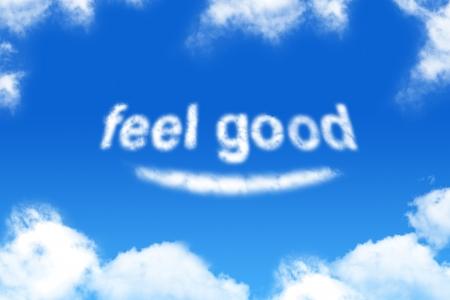 feel good - woordwolk op blauwe hemel achtergrond