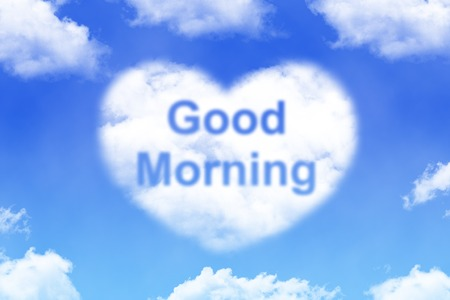 good morning - cloud word on blue sky background