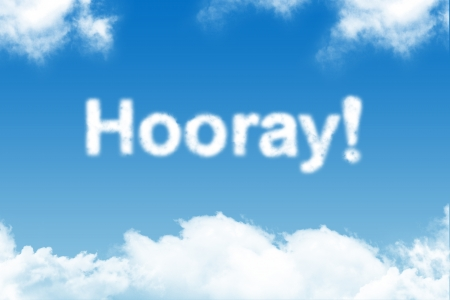 Hooray - cloud word on blue sky