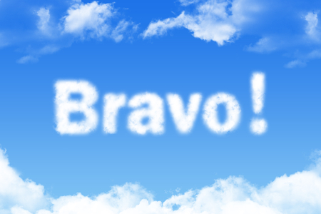 Bravo, cloud word on blue sky