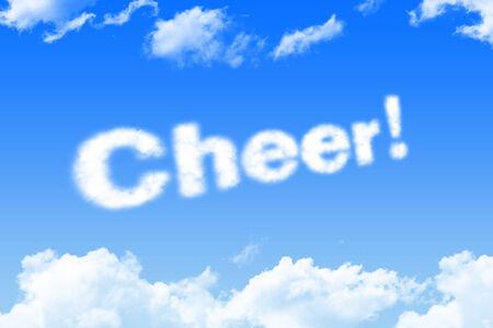 good cheer: cheer, cloud word on blue sky