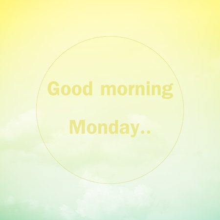 morning sky: Good morning Monday, text on soft pastel cloud and sky Stock Photo
