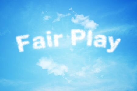 fair play: fair play cloud text on blue sky background