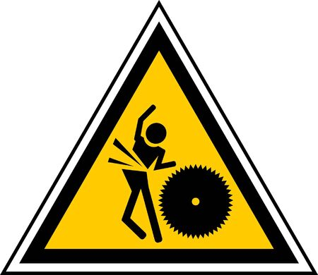 warning saw: Caution signal for cutting piece