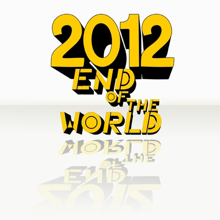 the end of the world: Apocalipsis 2012