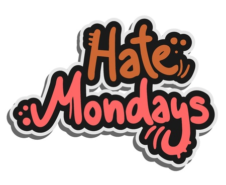 mondays: Hate mondays Illustration